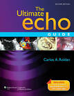 The Ultimate Echo Guide by Lippincott Williams and Wilkins (Hardback, 2011)