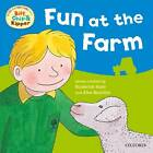Oxford Reading Tree: Read with Biff, Chip & Kipper First Experiences Fun at the Farm by Ms Annemarie Young, Roderick Hunt (Paperback, 2012)