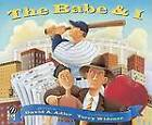 The Babe & I by David A Adler (Paperback, 1999)