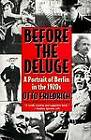 Before the Deluge by Otto Friedrich (Paperback, 1996)