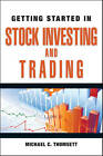 Getting Started in Stock Investing and Trading by Michael C. Thomsett (Paperback, 2011)