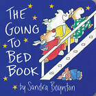 The Going to Bed Book by Sandra Boynton (Board book, 1982)