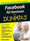 Facebook fur Senioren Fur Dummies by Marsha Collier (Paperback, 2012)