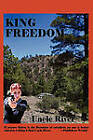 King Freedom by Uncle River (Paperback / softback, 2011)