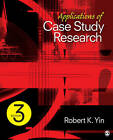 Applications of Case Study Research by Dr. Robert K. Yin (Paperback, 2011)