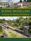 Scenic Modelling: A Guide for Railway Modellers by John de Frayssinet (Paperback, 2013)