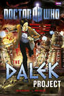 Doctor Who: The Dalek Project by Mike Collins, Justin Richards (Hardback, 2011)