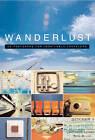Wanderlust by Troy M. Litten (Diary, 2002)