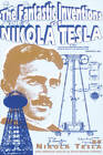 The Fantastic Inventions of Nikola Tesla by David Hatcher Childress, Nikola Tesla, David Hatcher-Childress (Paperback, 1993)