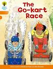 Oxford Reading Tree: Level 6: More Stories A: The Go-Kart Race by Roderick Hunt (Paperback, 2011)