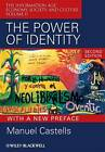 The Power of Identity  - Second Edition with New  Preface by Manuel Castells (Paperback, 2009)