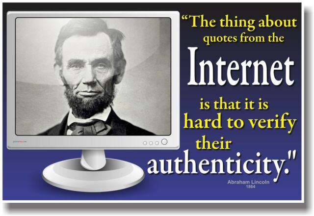 NEW HUMOR POSTER Funny - Quotes from the Internet - Abe Lincoln