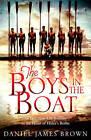 The Boys in the Boat by Daniel James Brown (Hardback, 2013)