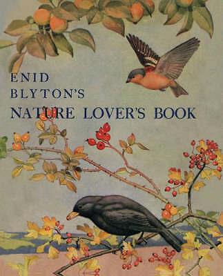 NATURE LOVER'S BOOK - ENID BLYTON - Good