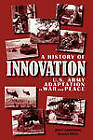 A History of Innovation: U.S. Army Adaptation in War and Peace by Center of Military History (Paperback, 2011)