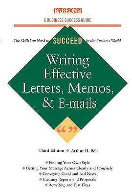 Writing Effective Letters, Memos, and E-mail (Barron's Business Success Series)
