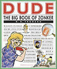 The Big Book of Zonker by G.B. Trudeau (Paperback, 2005)