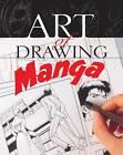 Art of Drawing Manga by Vanessa Duran, Sergi Camara (Paperback, 2007)