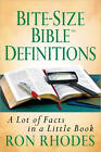 Bite-size Bible Definitions: A Lot of Facts in a Little Book by Ron Rhodes (Paperback, 2011)