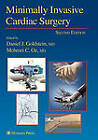 Minimally Invasive Cardiac Surgery by Humana Press Inc. (Paperback, 2010)