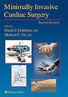 Minimally Invasive Cardiac Surgery by Humana Press Inc. (Paperback, 2010)