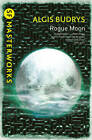 Rogue Moon by Algis Budrys (Paperback, 2012)