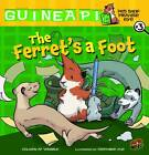 The Ferret's a Foot by Colleen A. F. Venable (Paperback, 2012)