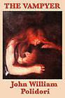 The Vampyer by William John Polidori (Paperback / softback, 2011)