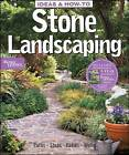 Ideas & How-To Stone Landscaping by Better Homes and Gardens (Paperback, 2008)