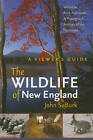The Wildlife of New England: A Viewer's Guide by John S. Burk (Paperback, 2011)