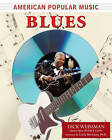 American Popular Music: Blues by Dick Weissman (Paperback, 2006)
