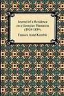 Journal of a Residence on a Georgian Plantation (1838-1839) by Frances Anne Kemble (Paperback / softback, 2012)