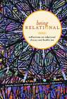 Being Relational: Reflections on Relational Theory and Health Law by University of British Columbia Press (Hardback, 2011)
