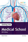 Getting into Medical School 2014 Entry by Simon Horner (Paperback, 2013)