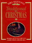 Mrs.Beeton's Traditional Christmas by Mrs. Beeton (Paperback, 1994)