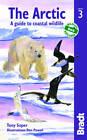 Arctic: A Guide to Coastal Wildlife by Tony Soper (Paperback, 2012)