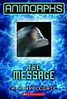 The Message by Katherine A Applegate (Paperback / softback, 2012)