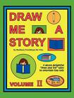 Draw Me a Story Volume II by Barbara Freedman (Hardback, 2008)