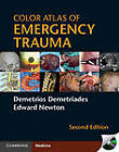 Color Atlas of Emergency Trauma by Diku Mandavia, Edward Newton, Demetrios Demetriades (Hardback, 2011)