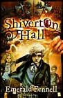 Shiverton Hall by Emerald Fennell (Paperback, 2013)