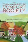 The Oakhampton Comfort Society by Roberta Hoy (Paperback / softback, 2008)