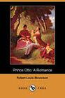 Prince Otto: A Romance (Dodo Press) by Robert Louis Stevenson (Paperback, 2007)