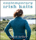Contemporary Irish Knits by Carol Feller (Paperback, 2011)