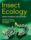 Insect Ecology: Behavior, Populations and Communities by Ian Kaplan, Deborah L. Finke, Micky D. Eubanks, Robert F. Denno, Peter W. Price (Hardback, 2011)