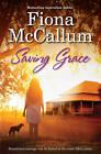 Saving Grace by Fiona McCallum (Paperback, 2014)