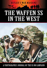 The Waffen SS in the West by Bob Carruthers (Hardback, 2013)