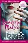 Beautiful Malice by Rebecca James (Paperback, 2013)
