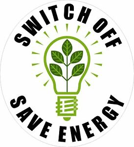 10x Switch Off Save Energy Vinyl Stickers Decal Ebay