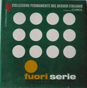 Design - Fuori serie - 2003 - Italia - Design - Fuori serie - 2003 - Italia
