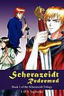 Scherazeidt Redeemed: Book 1 of the Scherazeidt Trilogy by I D S Sagittarius (Paperback / softback, 2010)